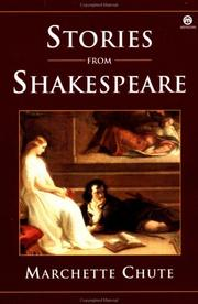 Cover of: Stories from Shakespeare | Marchette Chute