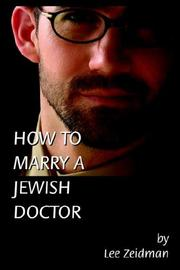 Cover of: How to Marry a Jewish Doctor | Lee Zeidman