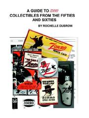 Cover of: A Guide to Zorro Collectables from the Fifties and Sixties | Rochelle Dubrow