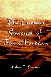 Cover of: The Curious Journal of Fen Nordean | Walter F. Edwards