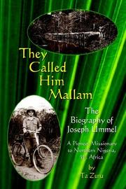 Cover of: They Called Him Mallam | Ta Zuru