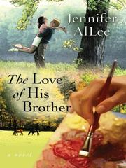 Cover of: The Love of His Brother (Five Star Expressions) (Five Star Expressions) | Jennifer AlLee