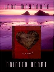 Cover of: Painted Heart (Five Star Expressions) | Jean Moynahan