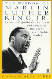 Cover of: The wisdom of Martin Luther King, Jr.