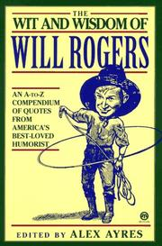 Cover of: The wit & wisdom of Will Rogers