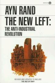 Cover of: The New Left: the anti-industrial revolution