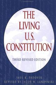 Cover of: The living U.S. Constitution | Saul Kussiel Padover