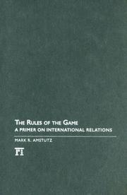 Cover of: The Rules of the Game | Mark R. Amstutz