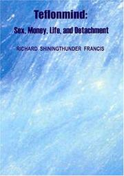 Cover of: Teflonmind | Richard Shiningthunder Francis