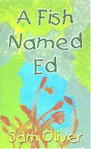 Cover of: A Fish Named Ed | Sam Oliver
