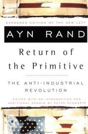 Cover of: The Return of the Primitive: the anti-industrial revolution