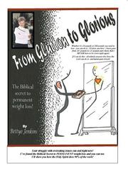 Cover of: From Glutton to Glorious | Bettye Jenkins