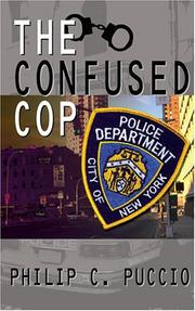 Cover of: The Confused Cop | Phillip C. Puccio
