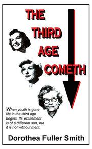 Cover of: The Third Age Cometh | Dorothea Fuller Smith