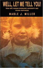 Cover of: Well, Let Me Tell You! | Mable J. Miller