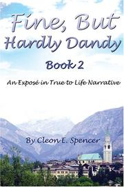 Cover of: Fine, But Hardly Dandy, Book 2 | Cleon Spencer
