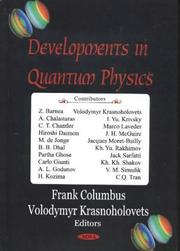 Cover of: Developments in Quantum Physics