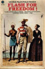 Cover of: Flash for freedom!: from the Flashman papers, 1848-1849
