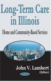 Long-term Care In Illinois by John V. Lambert