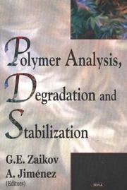 Polymer Analysis, Degradation, And Stabilization by