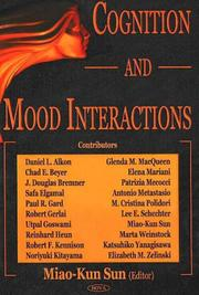 Cover of: Cognition And Mood Interactions | Miao-Kun Sun