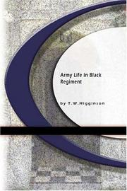 Cover of: Army Lite in Black Regiment | Thomas Wentworth Higginson