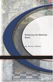Cover of: Democracy An American Novel | Henry Adams