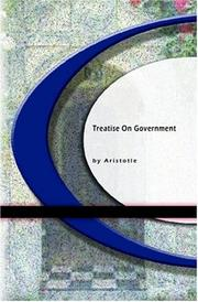 Cover of: Treatise On Government by Aristotle