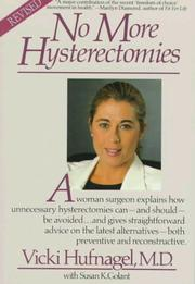 Cover of: No more hysterectomies | Vicki Hufnagel