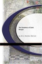 Cover of: The Goodness of Saint Rocque | Alice Dunbar-Nelson