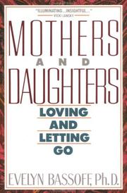 Cover of: Mothers and Daughters | Evelyn S. Bassoff