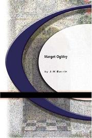 Cover of: Margaret Oglilvy | J. M. Barrie