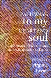 Cover of: Pathways to My Heart and Soul | Virginia Bryan