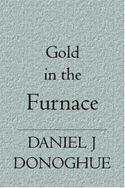 Cover of: Gold in the Furnace | Daniel J Donoghue