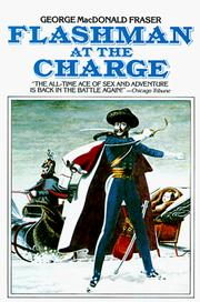 Cover of: Flashman at the Charge (Flashman) | George MacDonald Fraser