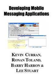 Cover of: Implementing Mobile Messaging Service Systems