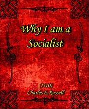 Cover of: Why I am a Socialist (1910) | Charles Edward Russell