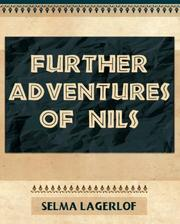 Cover of: Further Adventures of Nils - 1911 | Selma Lagerlöf