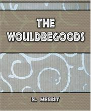 Cover of: The Wouldbegoods - 1901
