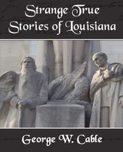 Cover of: Strange True Stories of Louisiana