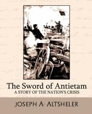 Cover of: The Sword of Antietam a Story of the Nation's Crisis
