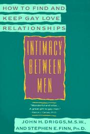 Cover of: Intimacy Between Men | John H. Driggs