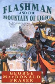 Cover of: Flashman and the mountain of light: from the Flashman papers, 1845-46
