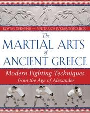 Cover of: The Martial Arts of Ancient Greece | Kostas Dervenis