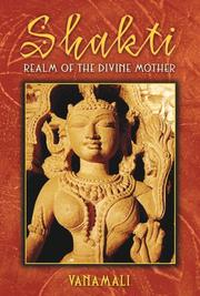 Cover of: Shakti: realm of the Divine Mother