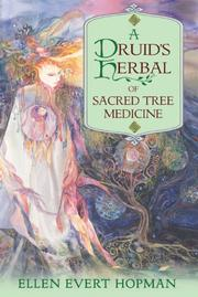 Cover of: A Druid's herbal of sacred tree medicine