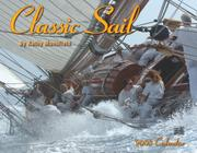 Cover of: Classic Sail 2008 Calendar | Kathy Mansfield