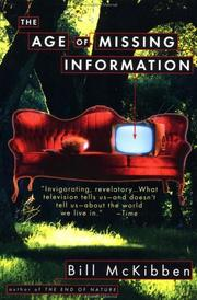 Cover of: age of missing information | Bill McKibben