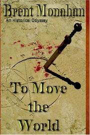 Cover of: To Move the World