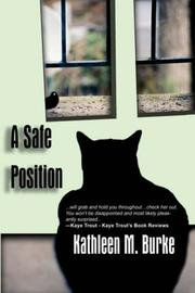 Cover of: A Safe Position | Kathleen  M. Burke